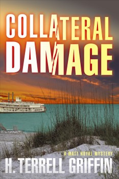 Collateral Damage: Matt Royal Mystery #6