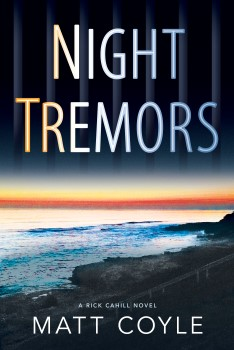 Night Tremors (Rick Cahill Novel #2)