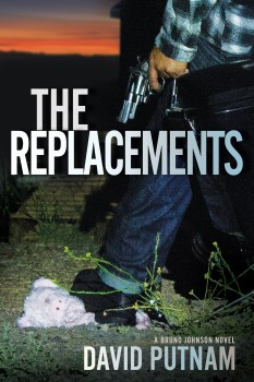 Replacements: Bruno Johnson Novel #2