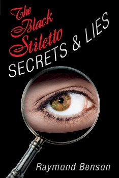 Black Stiletto: Secrets & Lies