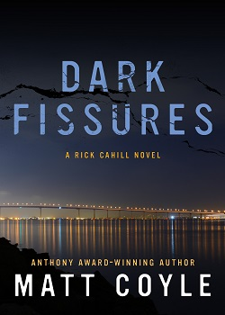 Dark Fissures (Rick Cahill Novel #3)