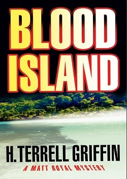 Blood Island: Matt Royal Mystery #3