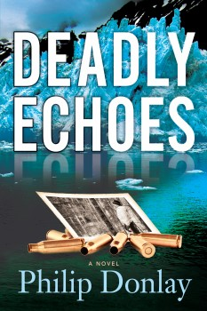 Deadly Echoes (Donovan Nash Novel #4)