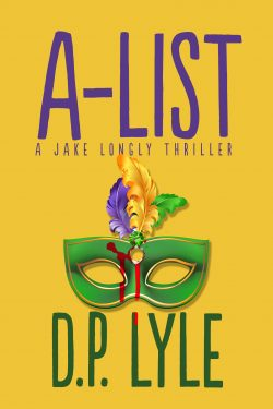 A-List (Jake Longly Thriller #2)