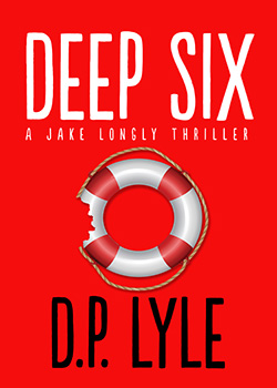 Deep Six (Jake Longly Thriller #1)
