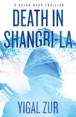 Death in Shangri-La (Book 1 in the Dotan Naor Series)