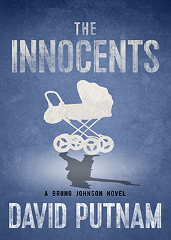 Innocents (A Bruno Johnson Novel - The Early Years: Book 1)