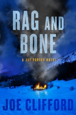 Rag and Bone (Jay Porter Novel #5)